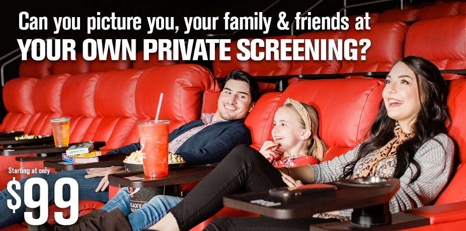 YOUR PRIVATE SCREENING AWAITS AT GALAXY THEATRES! image