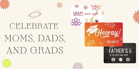TIME TO CELEBRATE MOMS, DADS, AND GRADS AT GALAXY THEATRES image