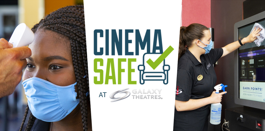 YOUR SAFETY IS OUR FOCUS AT GALAXY THEATRES! image
